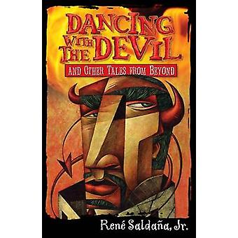 Dancing with the Devil and Other Tales from Beyond/Bailando Con El Di