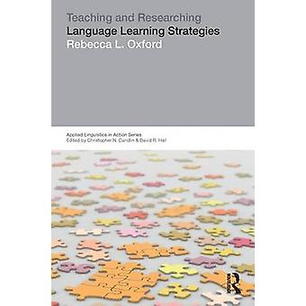 Teaching  Researching Language Learning Strategies by Oxford & Rebecca L.
