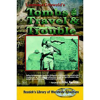 Gräber Reise- und Trouble von Griswold & Lawrence