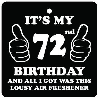 72nd Birthday Lousy Car Air Freshener