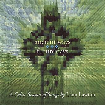 Liam Lawton - Ancient Ways Future Days-a Cel [CD] USA import