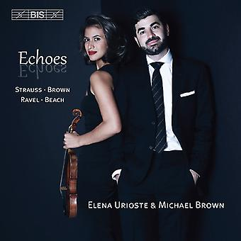Beach / Brown / Ravel / Strauss / Urioste / Brown - Echoes [CD] USA import