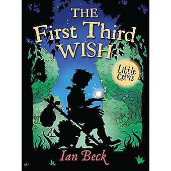 The First Third Wish by Ian Beck