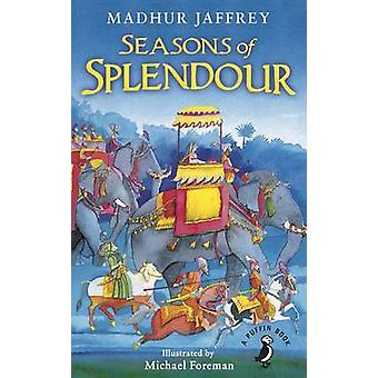 Seizoenen van pracht - Tales - mythen en legenden van India door Madhur Ja
