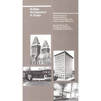 Buffalo arkitektur - en Guide genom Reyner Banham - Charles Beveridge-