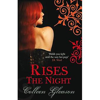 Rises the Night by Colleen Gleason - 9780749009489 Book