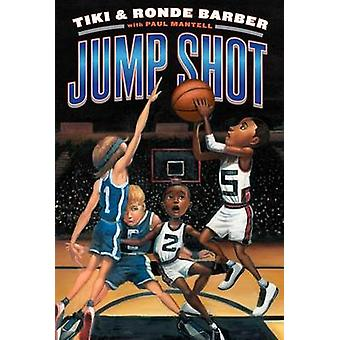 Jump Shot door Tiki Barber - Ronde Barber - Paul Mantell - 978144245730