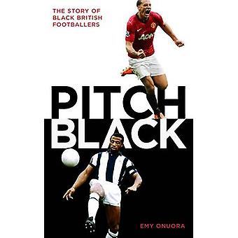 Pitch Black - The Story of Black British Footballers by Emy Onuora - 9