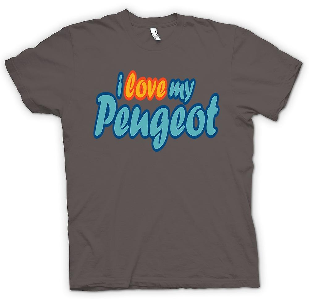 Mens T-shirt - I Love My Peugeot - Car Enthusiast