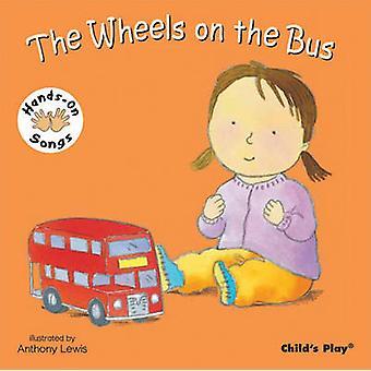 Hjulen på bussen - BSL (brittiskt teckenspråk) av Anthony Lewis - 978