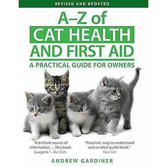 A-Z of Cat Health and First Aid - A Practical Guide for Owners (2nd Re