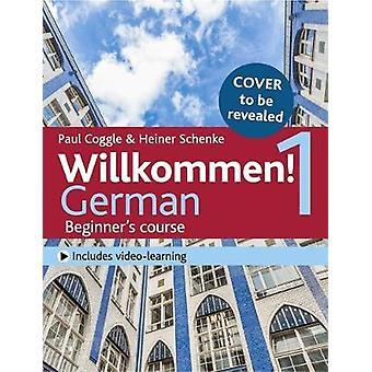 Willkommen! 1 (tredje utgave) tysk nybegynners course - Coursebook av
