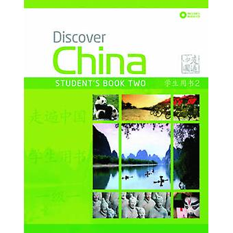 Discover China Student Book Two by Anqi Ding - Shaoyan Qi - 978023040