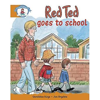Red Ted Goes to School (STORYWORLDS)