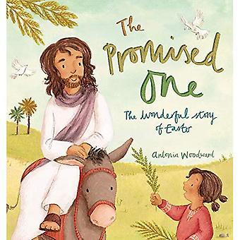 Het beloofde een: Het prachtige verhaal van Pasen
