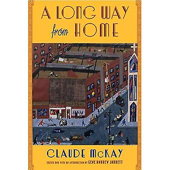 A Long Way from Home (Multi-ethnic Literatures of the Americas) (Multi-ethnic Literatures of the Americas)