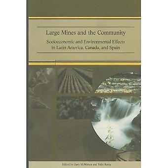 Grote mijnen en de Gemeenschap: sociaal-economische en milieu-effecten in Latijns-Amerika, Canada en Spanje
