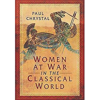 Frauen im Krieg in der Antike