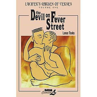Lucifer's Garden of Verses, Volume 1: The Devil on Fever Street