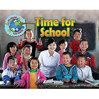 Time for School (My World Your World)