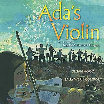 Ada's Violin: The Story of� the Recycled Orchestra of Paraguay