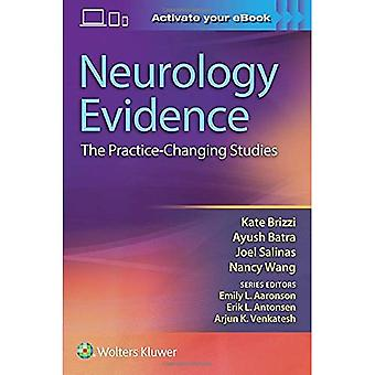 Neurology Evidence: The Practice Changing Studies