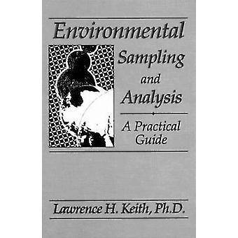 Ökologische Probenahme und Analyse A Practical Guide von Keith & Lawrence H.