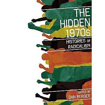 Skjulte 1970-tallet historiene om radikalisme ved Berger & Dan