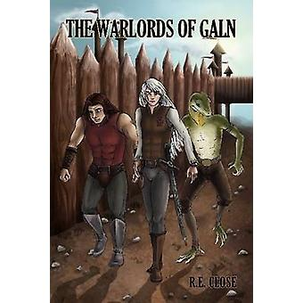 THE WARLORDS OF GALN by CLOSE & R. E.