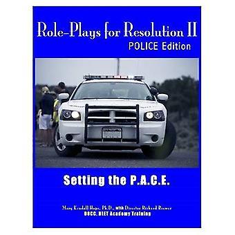 RolePlays para resolução II definindo o P.A.C.E. POLCE edição pela esperança & Mary Kendall