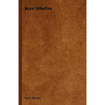 Jean Sibelius by Karl Ekman & Ekman
