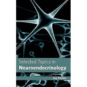 Valda ämnen i neuroendokrinologi av Foster & glädje