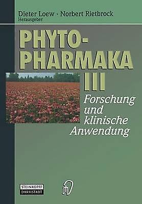 Phytopharmaka III by Loew & Dieter