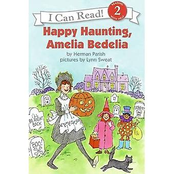 I Can Read Happy Haunting Amel by Herman Parish - 9780060518950 Book