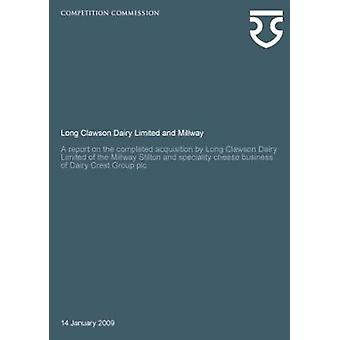 Long Clawson Dairy Limited and Millway - A Report on the Completed Acq