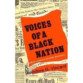 Voices of a Black Nation - Political Journalism in the Harlem Renaissa