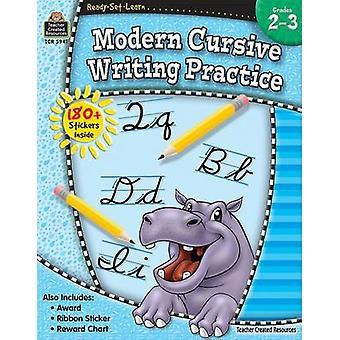 Modern Cursive Writing Practice - Grades 2-3 by Teacher Created Resou