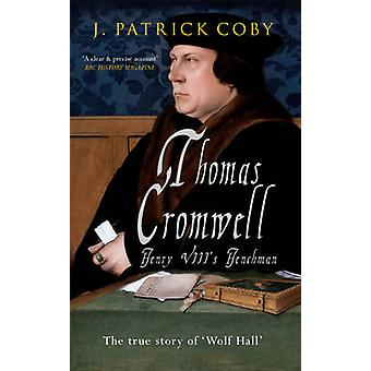 Thomas Cromwell by J. Patrick Coby