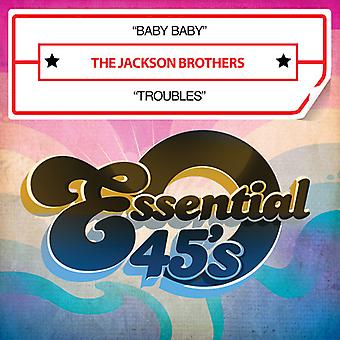 Jackson Brothers - Baby Baby / Troubles USA import