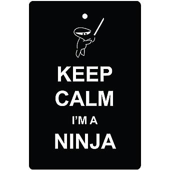 Keep Calm I'm A Ninja Car Air Freshener