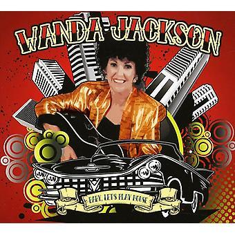 Wanda Jackson - Baby Lad os spille hus [CD] USA import