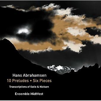 Abrahamsen / Ensemble Midtvest - Hans Abrahamsen: 10 Præludier - seks stykker [CD] USA import