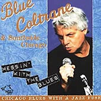 Blå Coltrane - Messin' med Blues [CD] USA importen