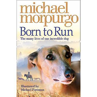 マイケル ・ モーパーゴ - 9780007230594 本によって実行するボーン