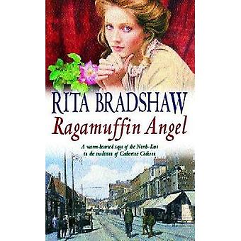 Ragamuffin Angel by Rita Bradshaw - 9780747263265 Book