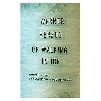 歩行氷 - ミュンヘン-パリ - 11 月 23 日-1974 年 12 月 14 日 Wer で