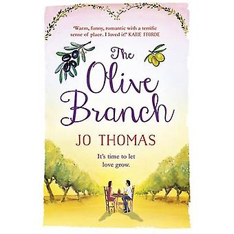 The Olive Branch by Jo Thomas - 9781472223708 Book