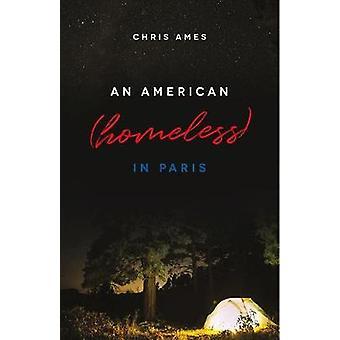En amerikansk (hemlösa) i Paris av Chris Ames - 9781607815976 bok