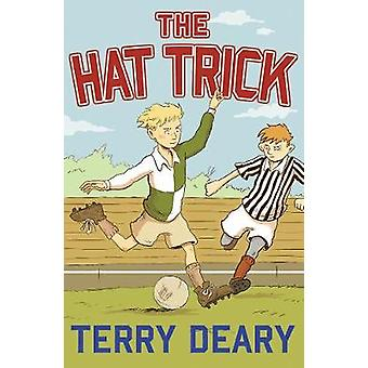 The Hat Trick by Terry Deary - 9781781127964 Book