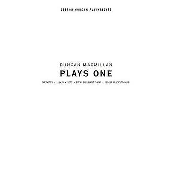Duncan MacMillan - Plays One by Duncan MacMillan - 9781783193370 Book